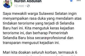 Nurdin Abdullah sampaikan bela sungkawa atas penembakan umat Islam di Selandia Baru melalui FanPages resmi miliknya di Facebook (15/03/2019).