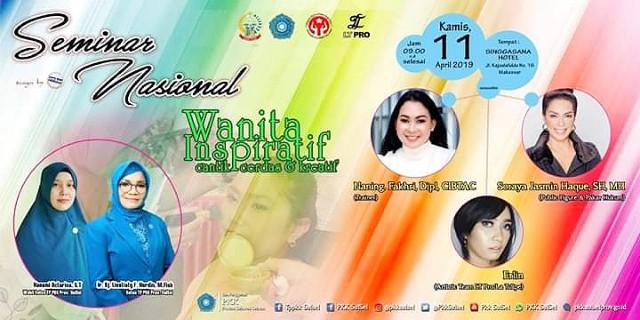 Seminar Nasional bertajuk Wanita Inspiratif, Cantik, Cerdas dan Kreatif.