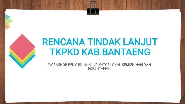 Hasil Workshop Penyusunan Indikator Kemiskinan.
